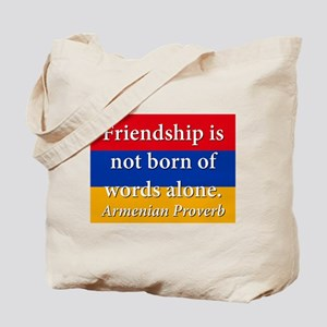 Frienship Is Not Born Tote Bag