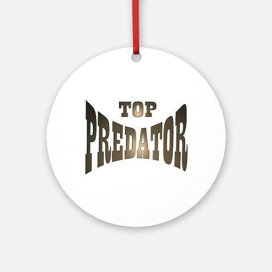 TOP PREDATOR Ornament (Round)