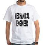 Mechanical Engineer (Front) White T-Shirt