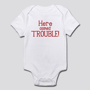 """""""Here comes TROUBLE!"""" Infant Bodysuit"""
