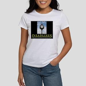 DEADLINES Art Women's T-Shirt