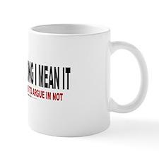 I'm Not Wrong Mug
