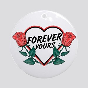 Forever Yours R Roses Ornament (Round)