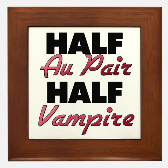 Half Au Pair Half Vampire Framed Tile