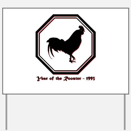 Year of the Rooster - 1993 Yard Sign