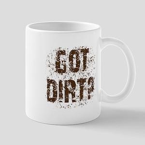 Got Dirt? Dirty motorcycle saying Mug