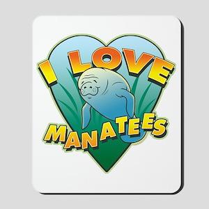 I Love Manatees Mousepad