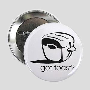 Got Toast ? Button
