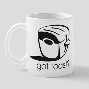 Got Toast ? Mug