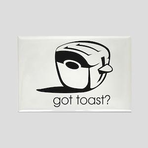 Got Toast ? Rectangle Magnet