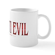 I'm Anti Evil Mug