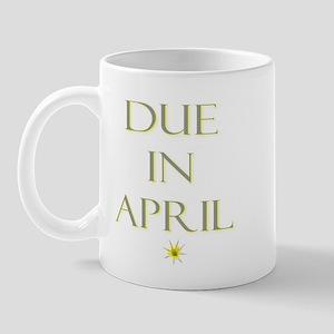 Due in April Mug