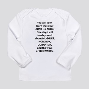 Your Aunt Is A Nerd For Hogwarts Long Sleeve T-Shi