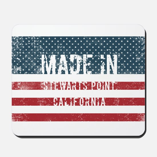Made in Stewarts Point, California Mousepad