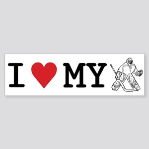 I Love My Goalie (hockey) Bumper Sticker