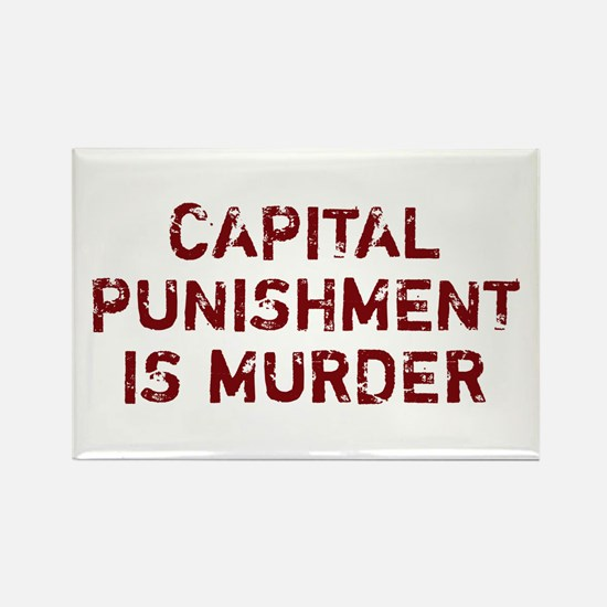 Capital Punishment Is Murder Rectangle Magnet (10