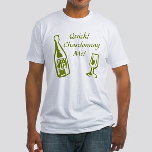 Chardonnay Me Fitted T-Shirt
