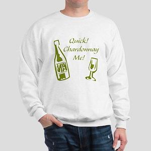 Chardonnay Me Sweatshirt