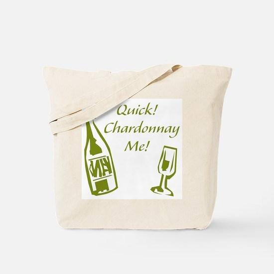 Chardonnay Me Tote Bag