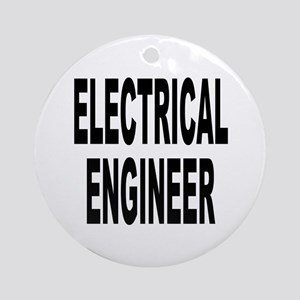 Electrical Engineer Ornament (Round)