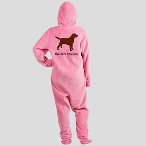 ChocMakeMine2 Footed Pajamas