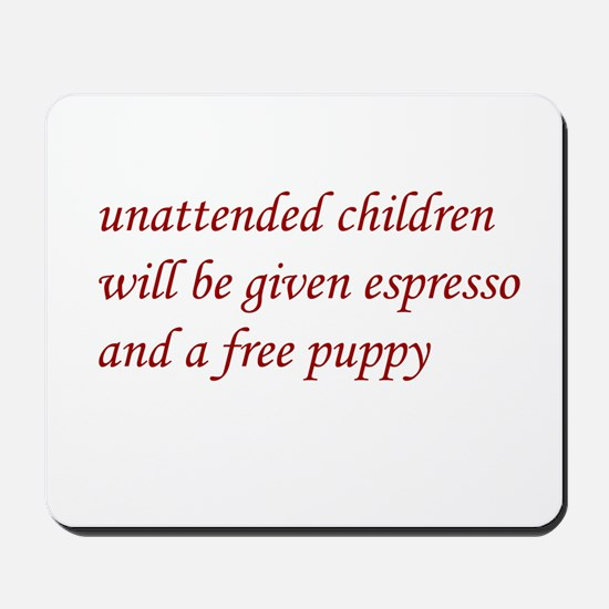 Unattended Children Mousepad