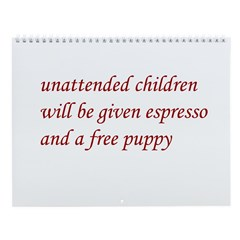 Unattended Children Wall Calendar