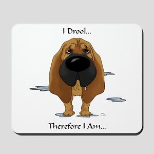 Bloodhound - I Drool Mousepad