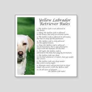 "YellowLabRules Square Sticker 3"" x 3"""