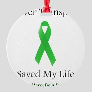 LiverTransplantSaved Round Ornament