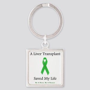LiverTransplantSaved Square Keychain