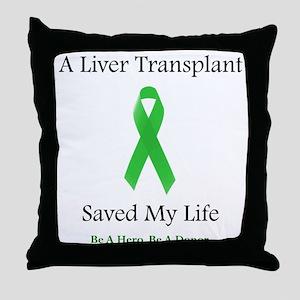 LiverTransplantSaved Throw Pillow