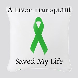 LiverTransplantSaved Woven Throw Pillow