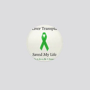 LiverTransplantSaved Mini Button
