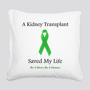 KidneyTransplantSaved Square Canvas Pillow