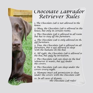 ChocLabRules Woven Throw Pillow