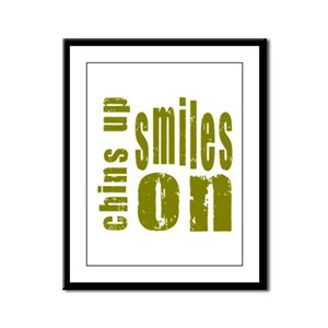 Chins Up Smiles On Framed Panel Print