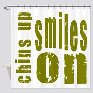 Chins Up Smiles On Shower Curtain