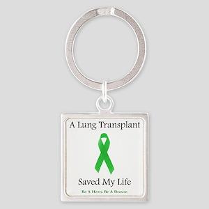 LungTransplantSaved Square Keychain