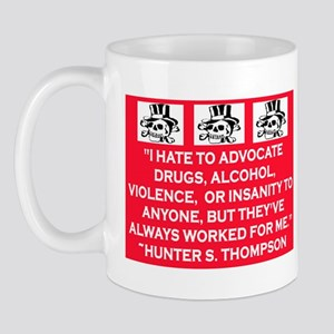 HUNTER S. THOMPSON QUOTE Mug