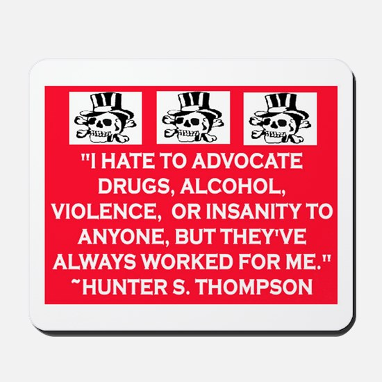 HUNTER S. THOMPSON QUOTE Mousepad