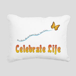 CelebrateLife2a Rectangular Canvas Pillow