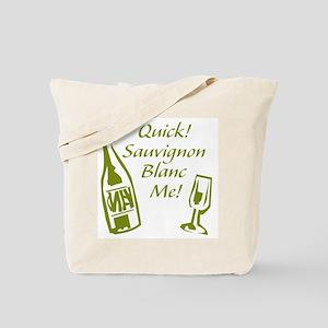 Sauvignon Blanc Me Tote Bag