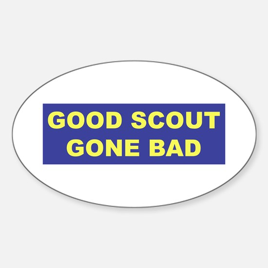 Good Scout Gone Bad (Blue) Oval Decal