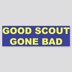Good Scout Gone Bad (Blue) Bumper Sticker