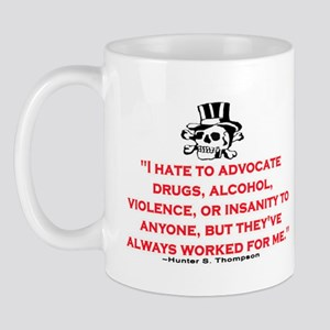 HUNTER S. THOMPSON QUOTE (ORIG) Mug