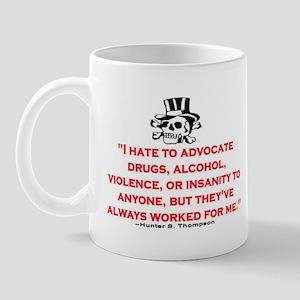 HUNTER S. THOMPSON QUOTE (ORIG) Mug