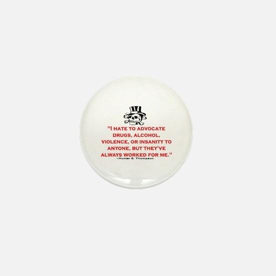 HUNTER S. THOMPSON QUOTE (ORIG) Mini Button