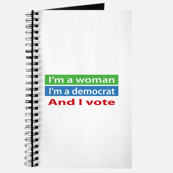 Im A Woman, a Democrat, and I Vote! Journal