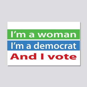 Im A Woman, a Democrat, and I Vote! Wall Decal